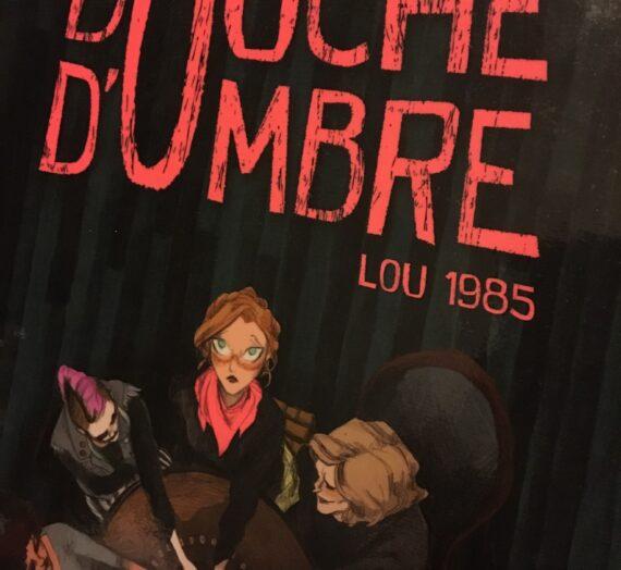 Bouche d'ombre – Lou 1985